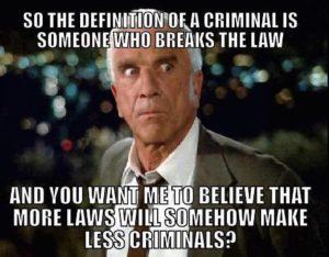 More Laws Equals More Criminals