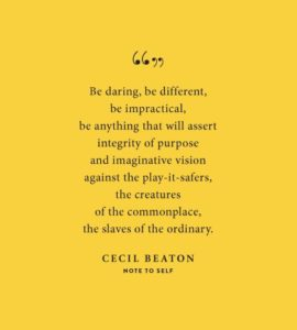 Note To Self - Cecil Beaton