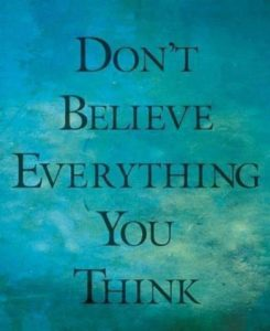 Do Not Believe All You Think