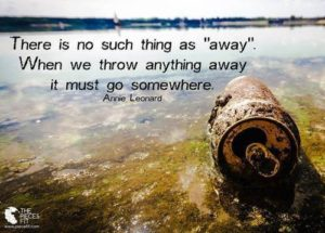 There Is No Such Thing As Away