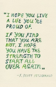 I Hope You Live A Life To Be Proud Of