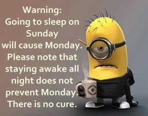 No Cure For Mondays