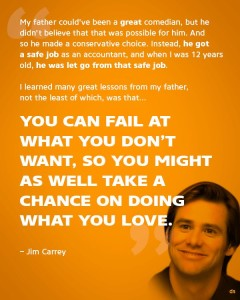 Powerful Quote From Jim Carrey