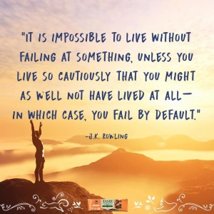 You Do Not Live Without Failing
