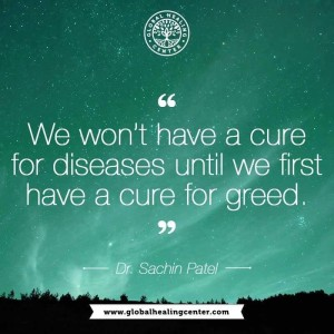 To Cure Disease, First Cure Greed