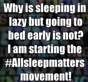 All Sleep Matters