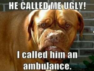 He Called Me Ugly