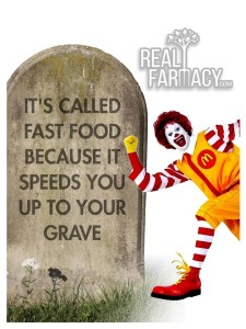 Fast Food Speeds You To Your Grave