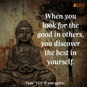 When You Look For The Good In Others